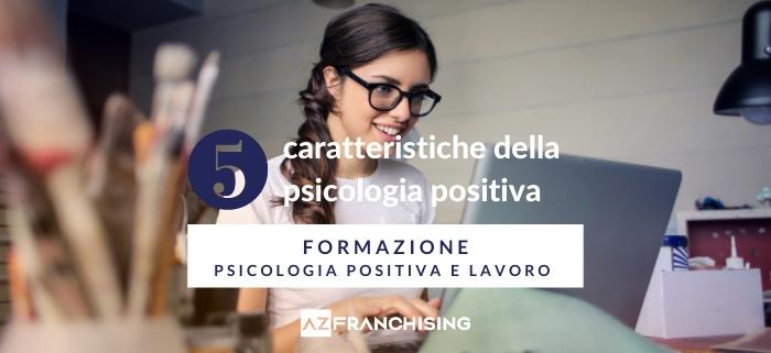 psicologia positiva lavoro